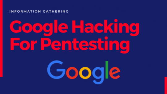 Google-Hacking-For-Penetration-Testing-678x381
